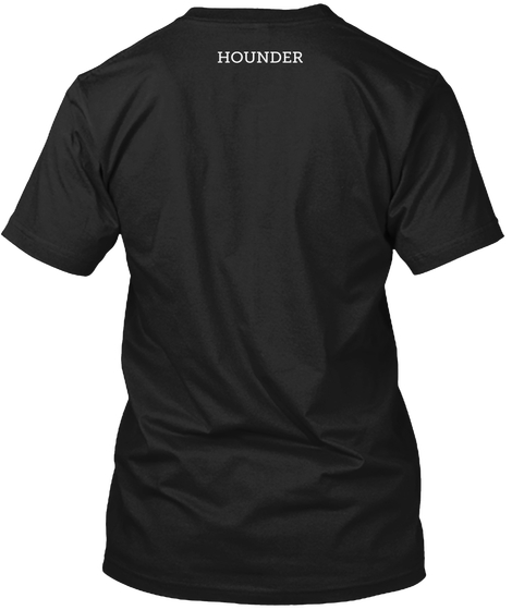 Hounder in Many Colors T-Shirt